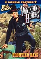 Vanishing Riders / Frontier Days: Double Feature [DVD] [Import]