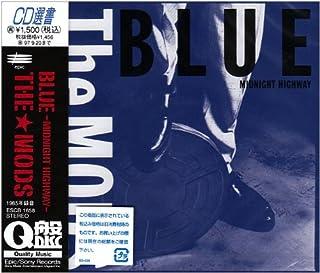 BLUE-MIDNIGHT HIGHWAY
