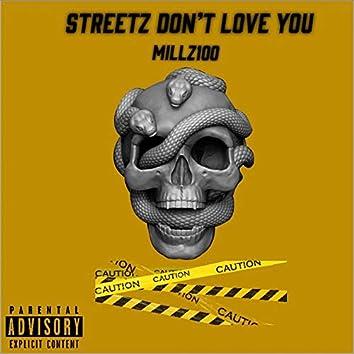 Streetz Don't Love You