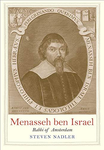 Menasseh ben Israel: Rabbi of Amsterdam (Jewish Lives) (English Edition)