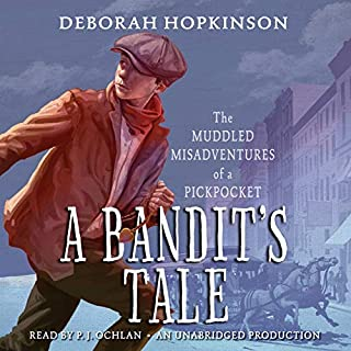 A Bandit's Tale: The Muddled Misadventures of a Pickpocket audiobook cover art