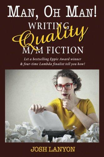 Man, Oh Man: Writing Quality M/M Fiction