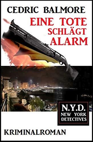 Eine Tote schlägt Alarm: N.Y.D. – New York Detectives