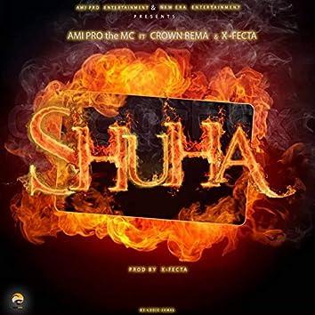 Shuha (feat. Crown, X-Fecta)