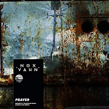 Prayer (Inspired by 'The Outlaw Ocean' a book by Ian Urbina)