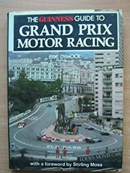 Guinness Guide to Grand Prix Motor Racing 085112206X Book Cover