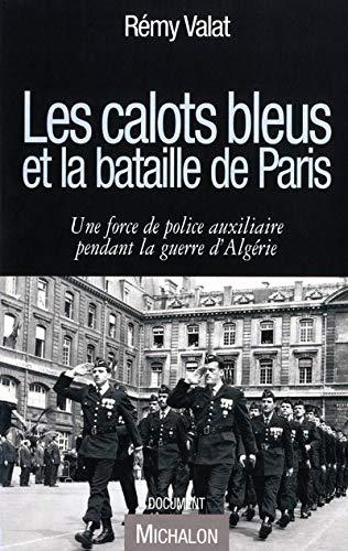 Les calots bleus et la bataille de Paris