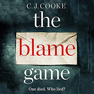 The Blame Game                   By:                                                                                                                                 C.J. Cooke                               Narrated by:                                                                                                                                 Bea Holland,                                                                                        Thomas Judd,                                                                                        Eliot Smith                      Length: 10 hrs and 11 mins     6 ratings     Overall 3.7