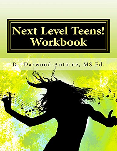 Next Level Teens Workbook A Teenagers Guide To Choosing A Career