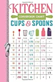 Kitchen Conversion Chart Cups & Spoons TSP TBSP FL OZ CUP PINT QUART GALLON: Cooking Cheat Sheet Write Your Own Recipe Maker Writing Log Journal Diary