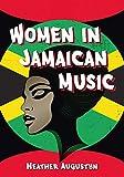 Women in Jamaican Music (English Edition)