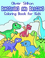 Dinosaurs and Dragons Coloring Book for Kids: Fantastic Activity Book and Great Gift for Boys, Girls, Preschoolers, ToddlersKids. With 80 Unique Pages! Draw Your Own Background and Color it too!