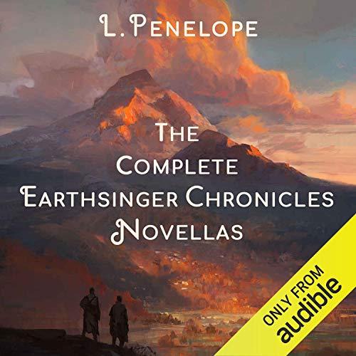 The Complete Earthsinger Chronicles Novellas cover art
