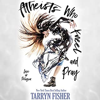 Atheists Who Kneel and Pray audiobook cover art