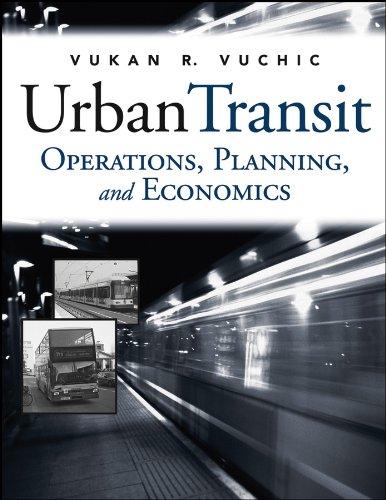 Urban Transit: Operations, Planning and Economics