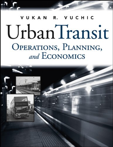 Urban Transit: Operations, Planning and Economics