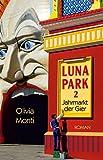 Luna Park 2: Jahrmarkt der Gier