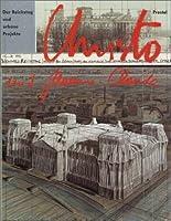 Christo und Jeanne- Claude. Der Reichstag und urbane Projekte