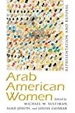 Arab American Women: Representation and Refusal (Critical Arab American Studies) (English Edition)