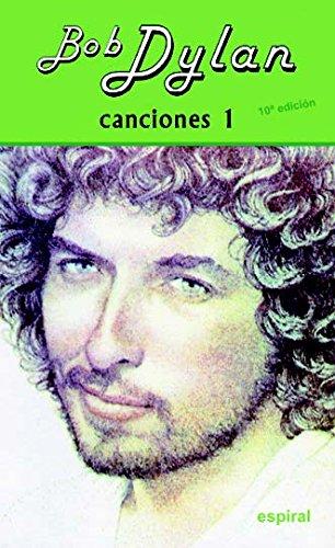 Canciones I Bob Dylan (10º ed. revisada): 96 (Espiral / Canciones)