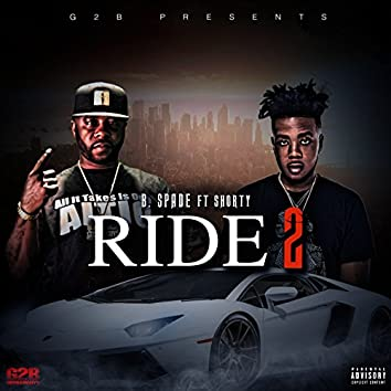 Ride 2 (feat. SHORTY)