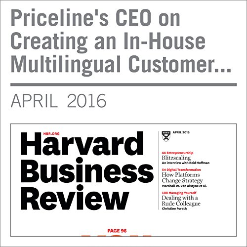 Priceline's CEO on Creating an In-House Multilingual Customer Service Operation copertina