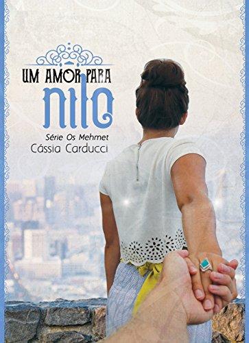 Um amor para Nilo (Os Mehmet Livro 2)