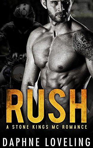 RUSH (Stone Kings Motorcycle Club, Book 1) (Stone Kings Motorcycle Club Romance) (English Edition)