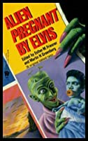 Alien Pregnant by Elvis 0886776104 Book Cover