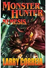 [Monster Hunter: Nemesis (Signed Edition)] [Author: Correia, Larry] [July, 2014]