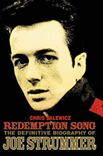 Redemption Song : The Authorised Biography of Joe Strummer