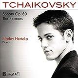 Tchaïkovski : Sonate Op.80, les Saisons