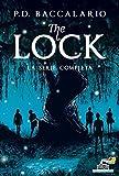 The Lock. La serie completa: I guardiani del fiume-Il patto della luna piena-Il rifugio segreto-La corsa dei sogni-La sfida dei ribelli-Il giorno del destino