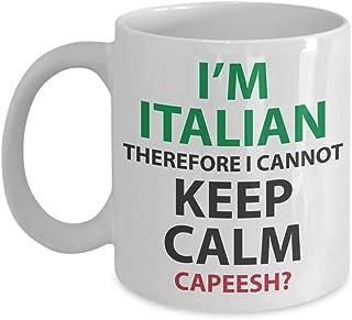 PixiDoodle Can't Keep Calm I'm Italian - Funny Italian Coffee Mug (11 oz, White)