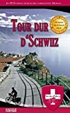 Tour dur d'Schwiiz: In 95 Etappen durch die unbekannte Heimat (Rad Extrem / Radfahrer Special)