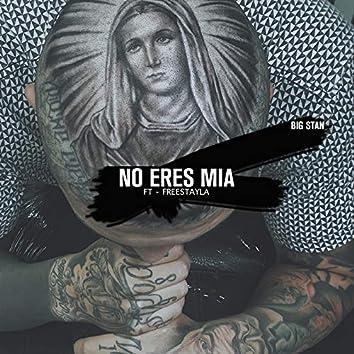 No Es Mia