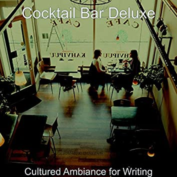 Cultured Ambiance for Writing
