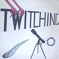 Twitching