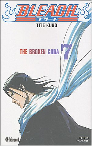 Bleach - Tome 07: The broken coda