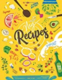 My Recipes: MADE IN USA | A Blank Recipe Book Journal to Write In | Collect and Organize Recipes in Your Own Keepsake Cookbook (Recipe Logbook & Recipe Organizer)