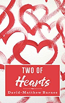 Two of Hearts by [David-Matthew Barnes]