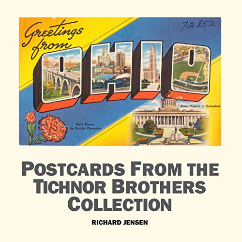 Greetings From Ohio (Postcards from the Tichnor Brothers Collection Book 1) (English Edition)