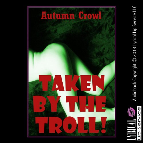 Taken by the Troll audiobook cover art