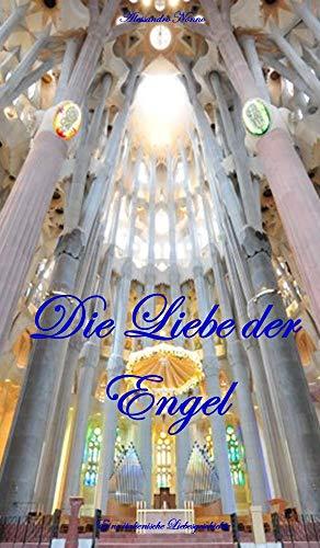 Die Liebe der Engel: Eine italienische Geschichte von reiner Liebe (Liebe in Italien 2) (German Edition)