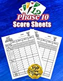Phase 10 Cards Score Sheets: 130 Large Score Pads for Scorekeeping - Phase 10 Score Cards - Phase 10 Score Pads with Size 8.5 x 11 inches