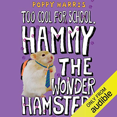 Too Cool for School, Hammy the Wonder Hamster cover art