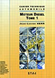 Le diesel, tome 1