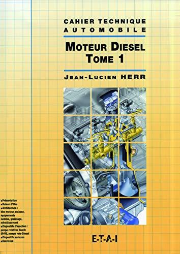 Moteur diesel (Tome 1)