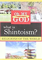 What Is Shintoism [DVD]
