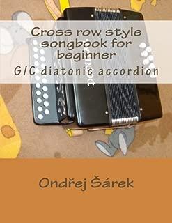 Cross row style songbook for beginner: G/C diatonic accordion
